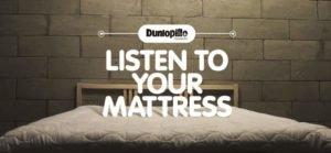 Слоган Dunlopillo: «Слушай свой матрас»